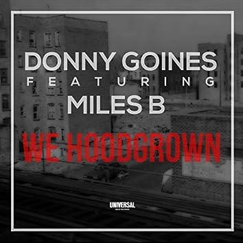 We Hoodgrown