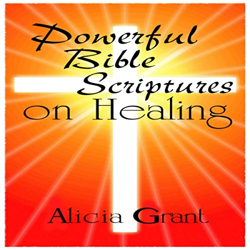 Powerful Bible Scriptures on Healing audiobook cover art