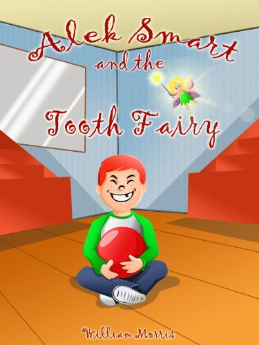 Alek Smart and the Tooth Fairy (English Edition)
