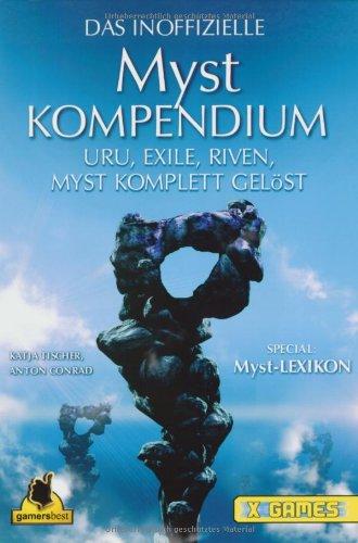Myst 4 Revelation plus Myst Kompendium: Myst 4, Uru, Exile, Riven, Myst kompett gelöst