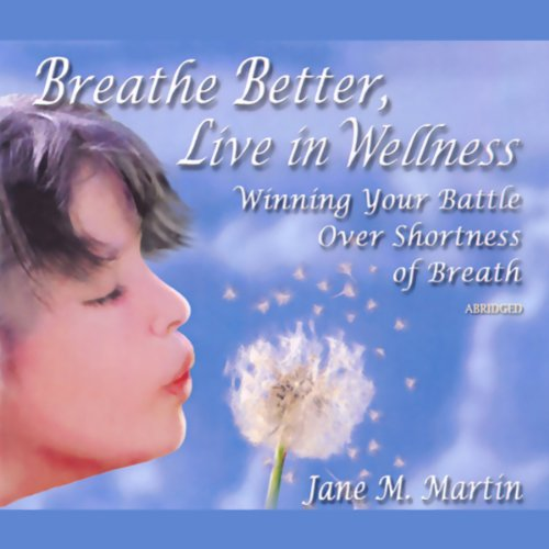 Breathe Better, Live in Wellness cover art