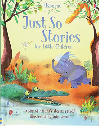 Just So Stories for Little Children (Story Collections for Children) (Story...