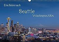 Eine Reise nach Seattle (Wandkalender 2022 DIN A3 quer): Seattle, groesste Stadt des Nordwestens der USA. Vielfaeltig, gruen und industriell. (Monatskalender, 14 Seiten )