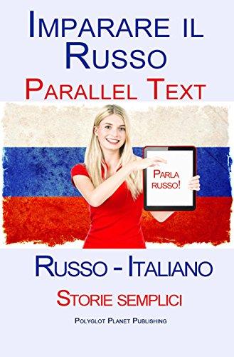imparare russo testo parallelo storie semplici russo italiano pdf