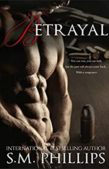 Betrayal (Obsession Book 2) by [S.M Phillips, Clarise Tan]