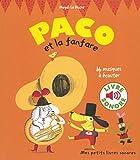 Paco et la Fanfare - 16 Musiques à Écouter (Livre Sonore)- Dès 3 ans