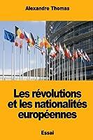 Les Révolutions Et Les Nationalités Européennes