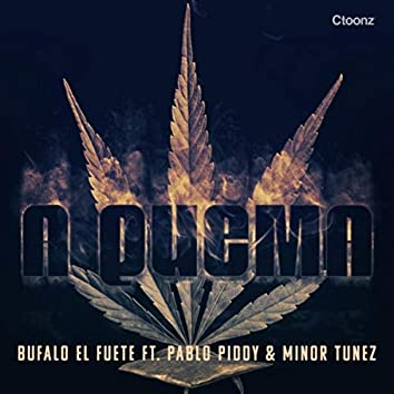 A Quema (feat. Pablo Piddy & Minor Tunez)
