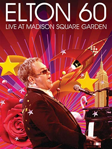Elton John - Elton 60: Live At Madison Square Garden