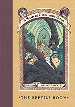 A Series of Unfortunate Events #2: The Reptile Room by [Lemony Snicket, Brett Helquist, Michael Kupperman]