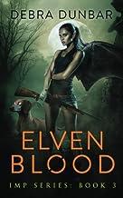 Elven Blood: Imp Book 3 (Imp Series)