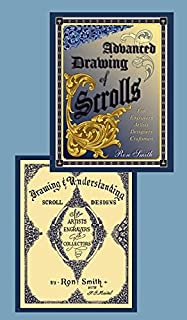 Scrollwork: Drawing Scrolls and Scroll Design for Engraving - Beginning to Advanced (2 Book Set) by Ron Smith