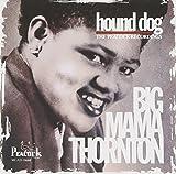 Hound Dog-Peacock Recordings - Big Mama Thornton