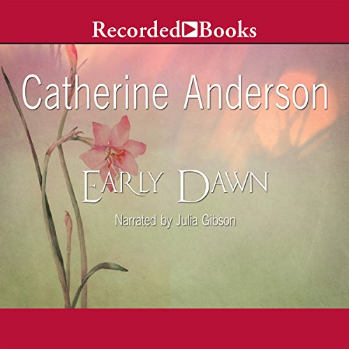 Early Dawn Audiobook By Catherine Anderson cover art