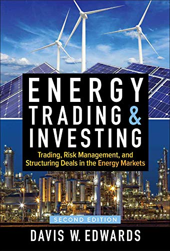 Edwards D: Energy Trading & Investing: Trading, Risk Managem
