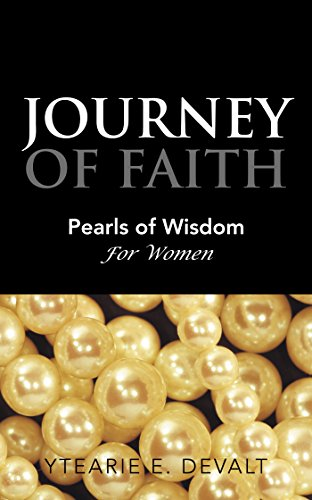 Journey of Faith: Pearls of Wisdom for Women (English Edition)
