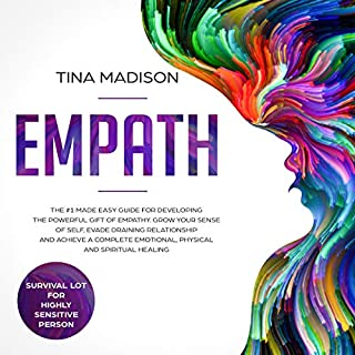 Empath: The #1 Made Easy Guide for Developing the Powerful Gift of Empathy audiobook cover art