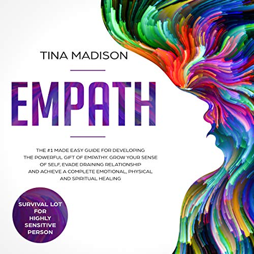 Empath: The #1 Made Easy Guide for Developing the Powerful Gift of Empathy cover art