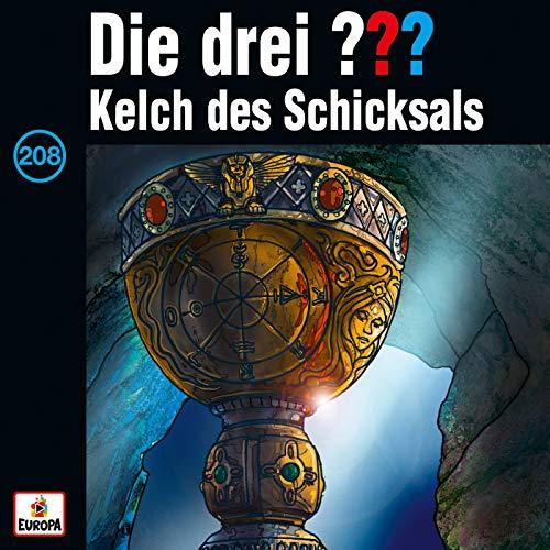 208 - Kelch des Schicksals (Inhaltsangabe)