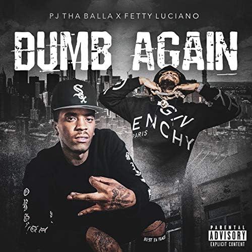 PJ Tha Balla & Fetty Luciano