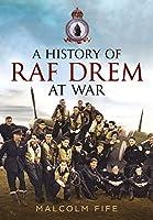 A History of RAF Drem at War