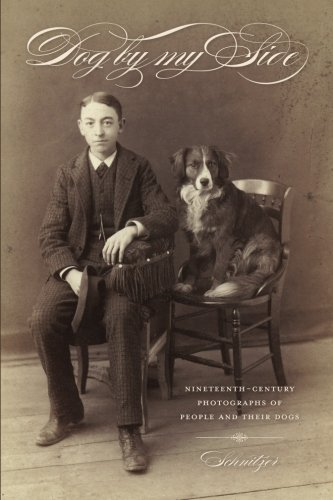 Dog by my Side: Nineteenth-Century Photographs of People and Their Dogs
