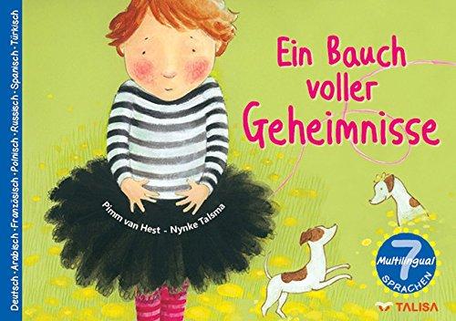 Ein Bauch voller Geheimnisse: (7 Sprachen in einem Buch! -Multilingual-)