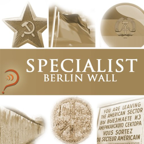 Specialist - Berlin Wall audiobook cover art