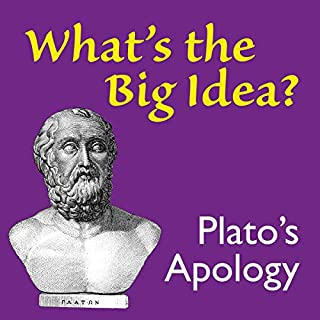 What's the Big Idea? Plato's Apology audiobook cover art