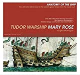 Tudor Warship Mary Rose (Anatomy of the Ship)