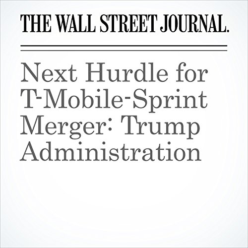 Next Hurdle for T-Mobile-Sprint Merger: Trump Administration copertina