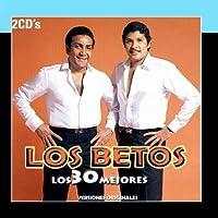 Los 30 Mejores by Los Betos