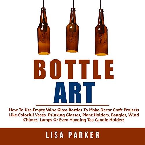 Bottle Art audiobook cover art