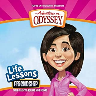 Friendship (Adventures in Odyssey Life Lessons)