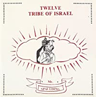 TWELVE TRIBE OF ISRAEL