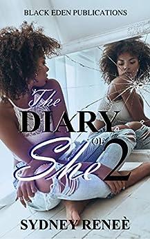 The Diary of She - Vol. II: Poems & Affirmations by [Sydney Reneè, Sasha Ravae]