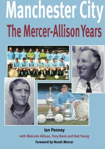 Manchester City - The Mercer-AllisonYears