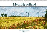 Mein Havelland - Impressionen der Heimat (Wandkalender 2022 DIN A3 quer): Malerische Eindruecke aus dem Havelland (Monatskalender, 14 Seiten )