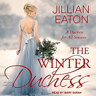 The Winter Duchess     A Duchess for All Seasons Series, Book 1              De :                                                                                                                                 Jillian Eaton                               Lu par :                                                                                                                                 Mary Sarah                      Durée : 2 h et 56 min     Pas de notations     Global 0,0