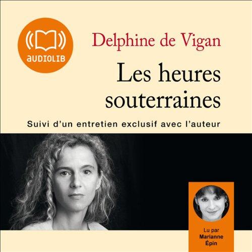 Les heures souterraines  audiobook cover art