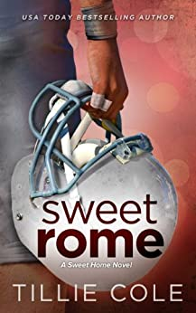 Sweet Rome (Sweet Home Series Book 2) by [Tillie Cole]