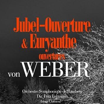 Von Weber: Jubel-Ouverture et Euryanthe