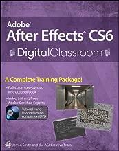Adobe After Effects CS6 Digital Classroom