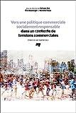 Vers une politique commerciale socialement responsable dans un contexte de tensions commerciales