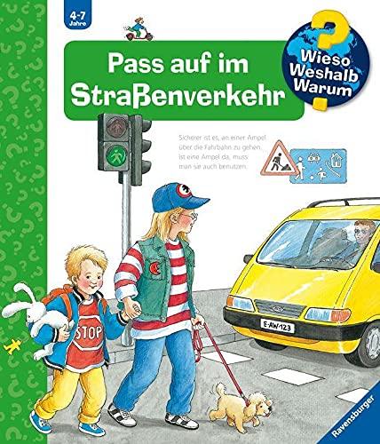 Wieso? Weshalb? Warum? Pass auf im Straßenverkehr (Band 5): Pass Auf Im Strassenverkehr (Wieso? Weshalb? Warum?, 5)