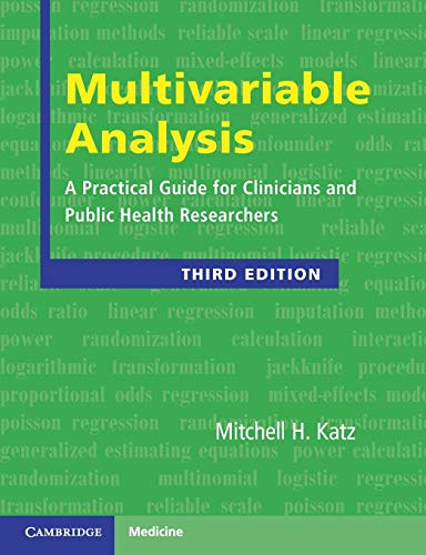 Multivariable Analysis (A Practical Guide for Clinicians and Public Health Researchers)