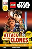 DK Readers L2: LEGO Star Wars: Attack of the Clones (DK Readers Level 2)