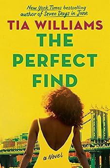 The Perfect Find (English Edition) por [Tia Williams]