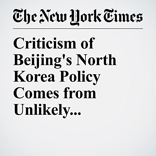 Criticism of Beijing's North Korea Policy Comes from Unlikely Place: China copertina