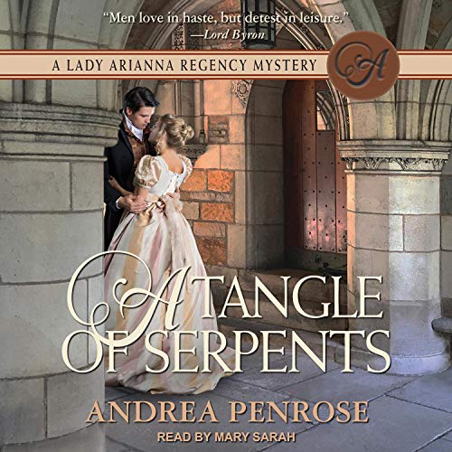 A Tangle of Serpents Audiobook By Andrea Penrose cover art